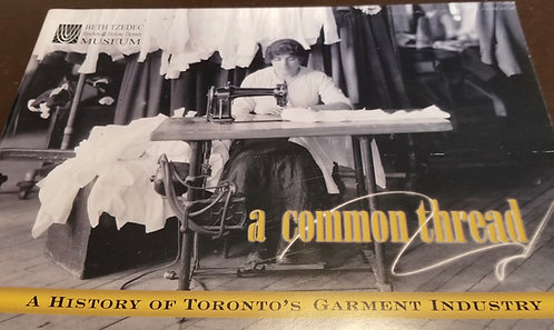 Book: A Common Thread: A History of Toronto's Garment Industry