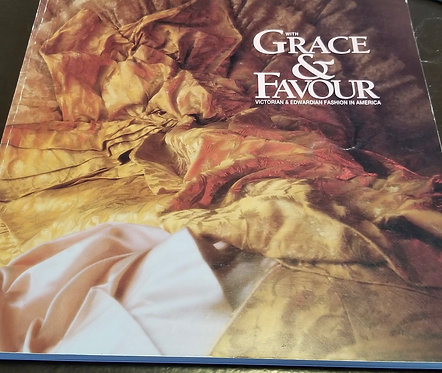 With Grace & Favour - Victorian 7 Edwardian Fashion in America
