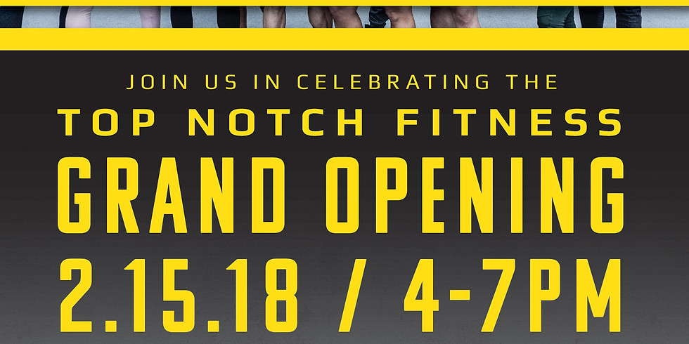 Top Notch Fitness Grand Opening