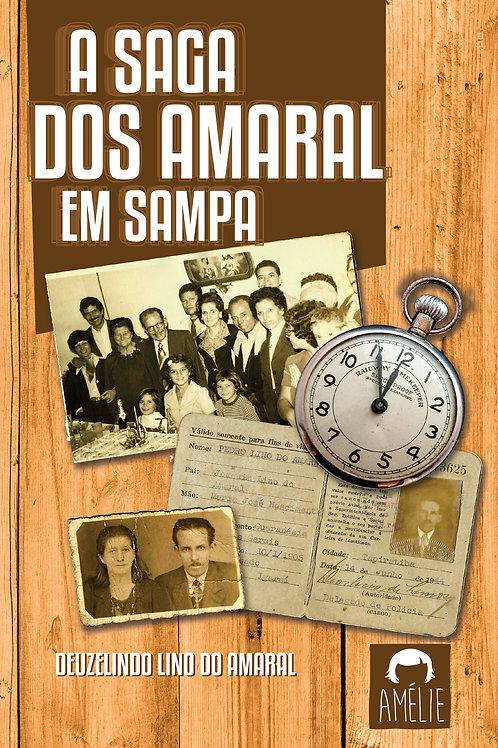 A Saga dos Amaral em Sampa