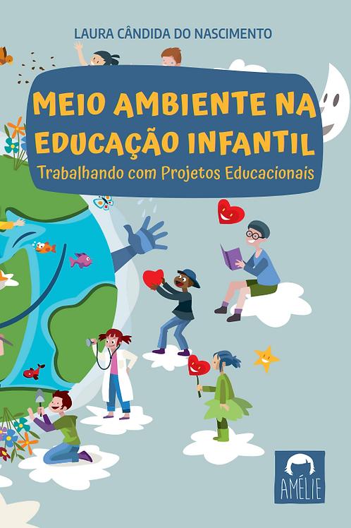 Meio Ambiente na Educação Infantil