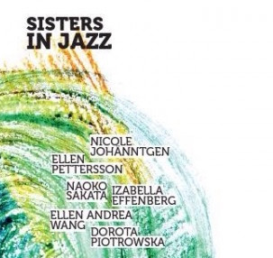 """SISTERS IN JAZZ"" debut album is out!"