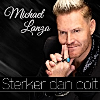 Michael Lanzo brengt 1 januari 2021 nieuwe single 'Sterker dan ooit' uit