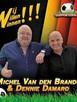 'Wij Willen Winnen' wordt de nieuwe single van Michel Van den Brande & Dennie Damaro