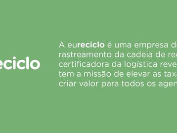 Eureciclo é a maior certificadora de logística reversa do Brasil