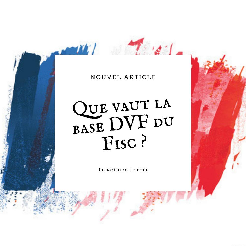 Que vaut la base DVF du Fisc ?