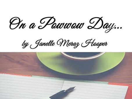 On a Powwow Day…