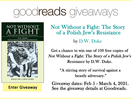 Goodreads Book Giveaway - Not Without a Fight: The Story of a Polish Jew's Resistance by D.W. Duke