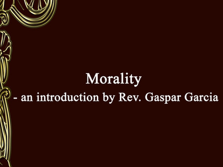 Morality - an introduction by Rev. Gaspar Garcia