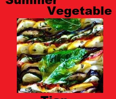 Fresh Summer Vegetable Tian
