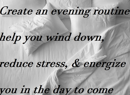 Add a night time routine to conquering your day!