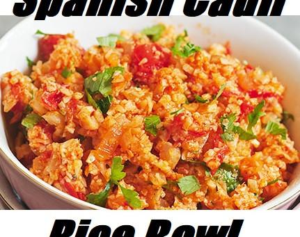 """Spanish """"Cauli"""" Rice Bowl"""