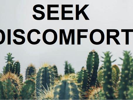 Don't Avoid Discomfort