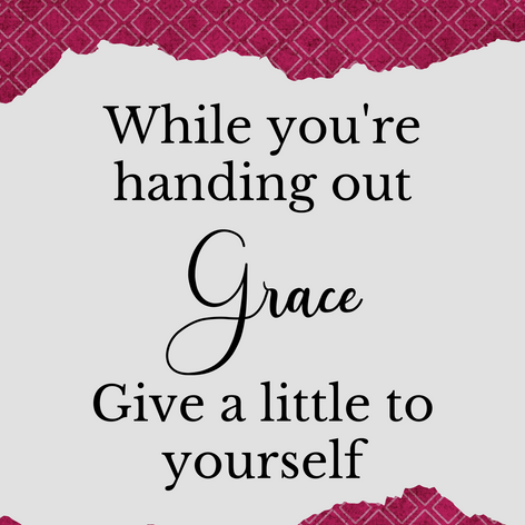 When you're handing out grace, give your