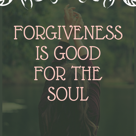 Forgiveness is good for the soul.png