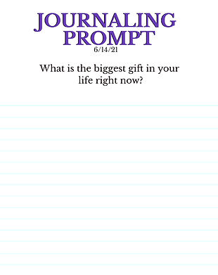 6-14-21 What is the biggest gift in your
