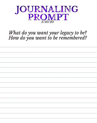 3-30-20 What do you want your legacy to