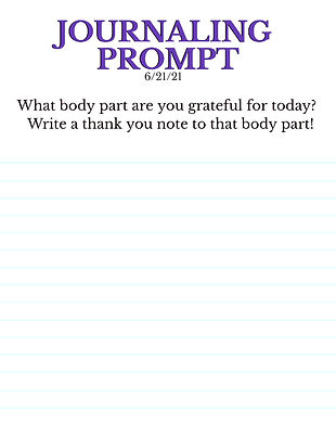6-21-21  What body part are you grateful for today_  Write a thank you note to that body part!.jpeg