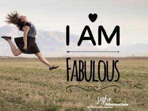 I am Fabulous...