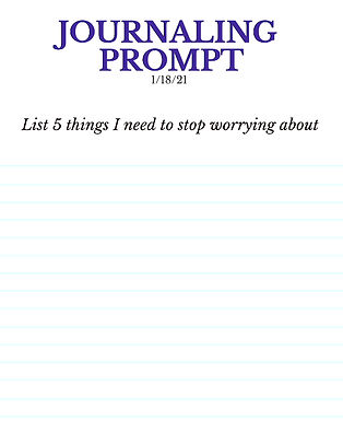 1-18-21 List 5 things I need to stop wor