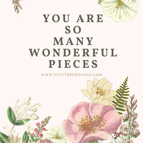 you are so many wonderful pieces  7-19-21.jpeg