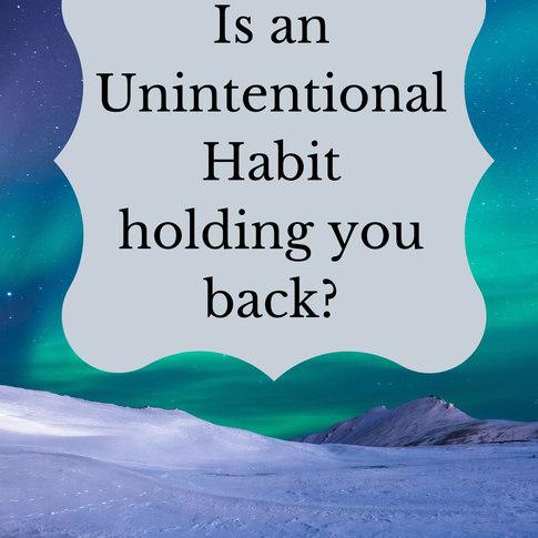 Unintentional habit.jpg