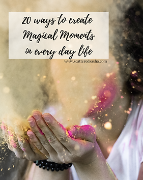 20 ways to create Magical Moments - Cove