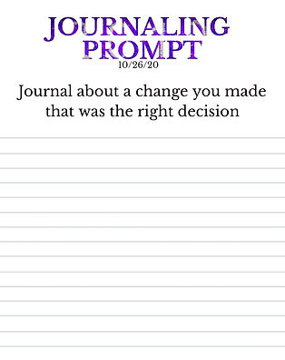10-26-20 Journal about a change you made
