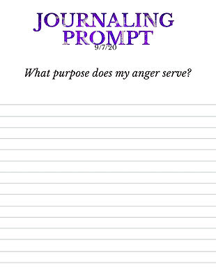 9-7-20 What purpose does my anger serve?
