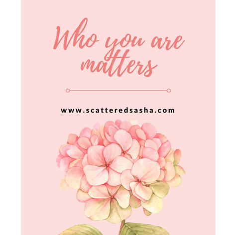 Who you are matters.jpg