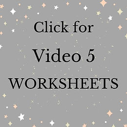 Click for Video 5 WORKSHEETS.jpg