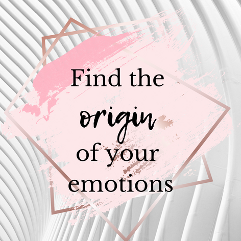 Find the origin of your emotions.png