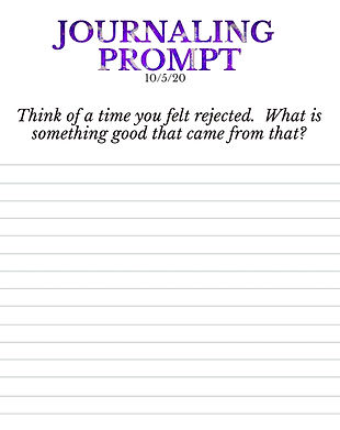10-5-20  Think of a time you felt reject