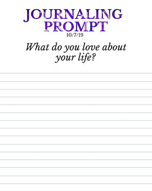 10-7-19 What do you love about your life