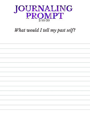 2-10-20 What would I tell my past self?.