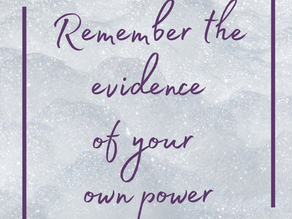 The evidence of your own power...
