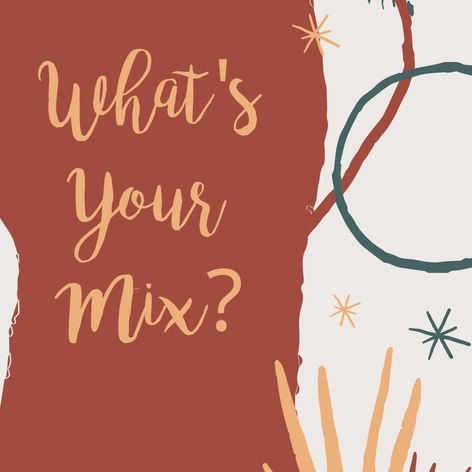 What's your mix.jpg