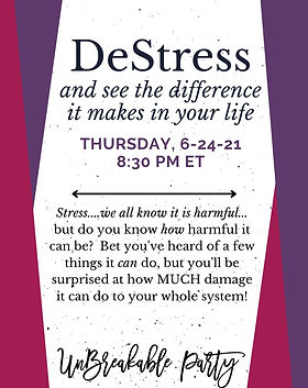 DeStress and see the difference 6-24-21.