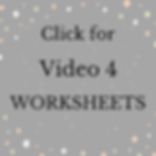Click for Video 4 WORKSHEETS.png