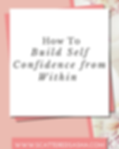 10 ways to build the Self Confidence Fro