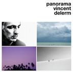 Artist : Vincent Derlerm Album : Panorama Role : Recording Engineer Label : Tôt ou Tard Year : 2019