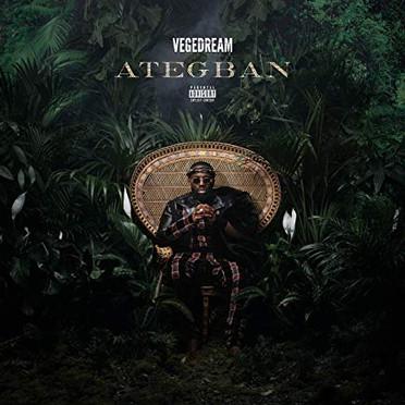 Artist : Vegedream Album : Ategban Role : Recording Engineer Label : La Ruche & MCA Year : 2019
