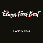 Artist : Elmer Food Beat Album : Back In Beat Role : Recording Engineer Label : Verycords Year : 2019