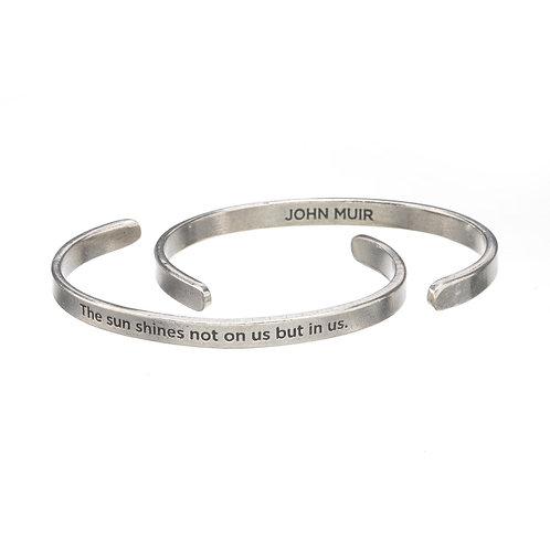 John Muir Sun Shines in us Silver Cuff Quote Bracelet