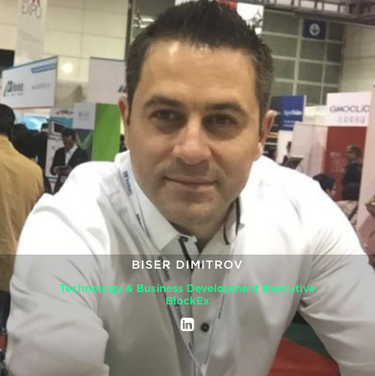 BISER DIMITROV Technology & Business Development Executive, BlockEx