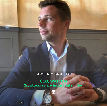 ARSENIY GRUSHA СEO, WATTUM Cryptocurrency industrial mining