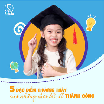 5 đặc điểm thường thấy của những đứa trẻ dễ thành công