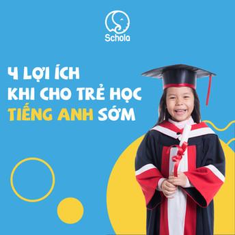 Cho trẻ học tiếng Anh sớm đem lại 4 lợi ích nào?