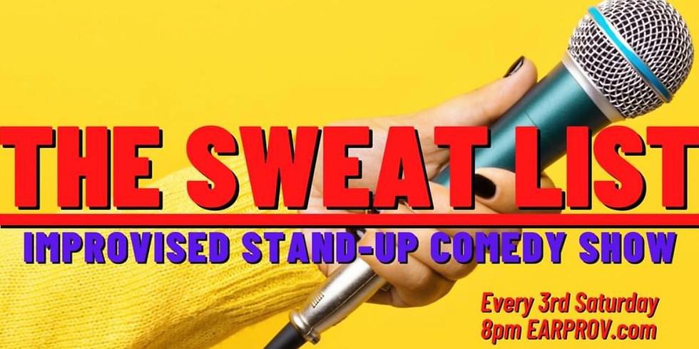 Sweatlist Improvised Standup Comedy