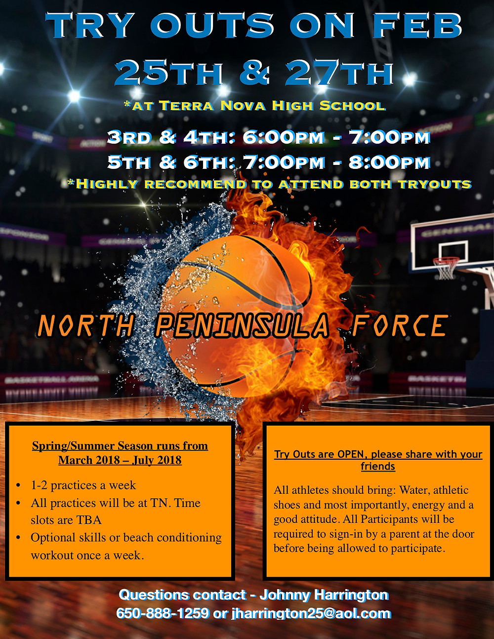 3rd & 4th: 6:00pm - 7:00pm  5th & 6th: 7:00pm - 8:00pm *Highly recommend to attend both tryouts